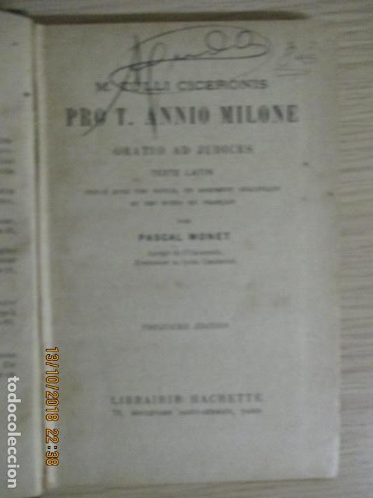 Libros antiguos: M. TULLI CICERONIS. PRO T. ANNIO MILONE. ORATIO AD JUDICES. TEXTE LATIN. PASCAL MONET. PARIS - Foto 2 - 136298078