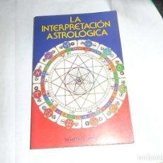 Libros antiguos: DEMETRIO SANTOS, LA INTERPRETACION ASTROLOGIA. Lote 136318374