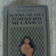 Libros antiguos: MANUAL DEL TORNERO MECÁNICO. Lote 136321770