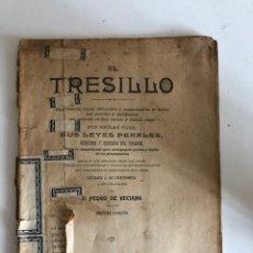 Libros antiguos: EL TRESILLO LEYES PENALES 1909. Lote 136322648