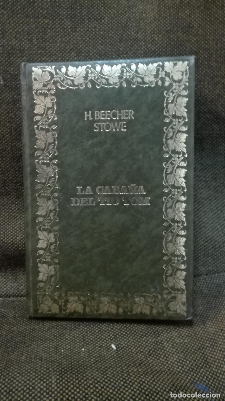 LA CABAÑA DEL TIO TOM H.BEECHER STOWE (Libros Antiguos, Raros y Curiosos - Bellas artes, ocio y coleccionismo - Otros)