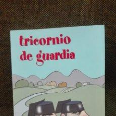 Libros antiguos: TRICORNIO DE GUARDIA JAVIER RONDA ILUSTRACIONES DE SIRO . Lote 136350698