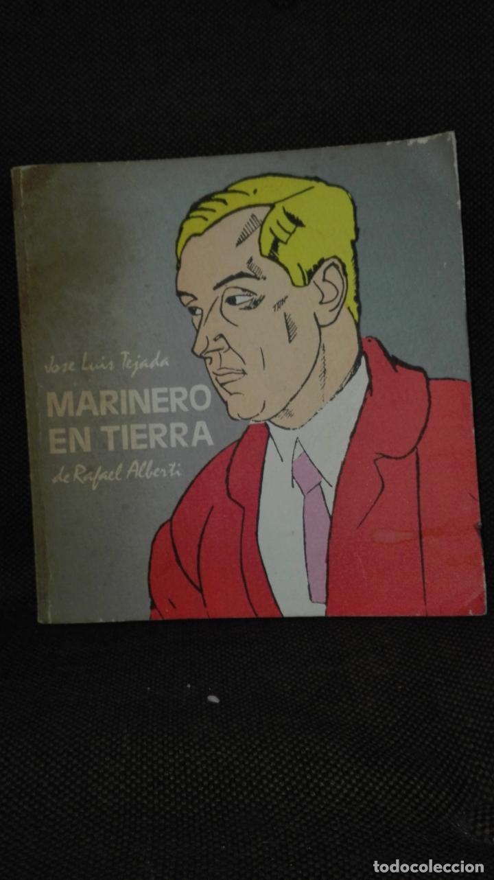 MARINERO EN TIERRA JOSE LUIS TEJADA (DE RAFAEL ALBERTI) (Libros Antiguos, Raros y Curiosos - Bellas artes, ocio y coleccionismo - Otros)