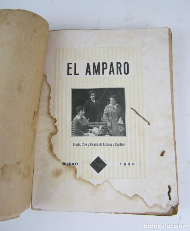 Libros antiguos: El amparo sus platos clásicos, 1930, Azcaray y Eguileor, 2ª edición, Bilbao. 16x21cm - Foto 2 - 136365310
