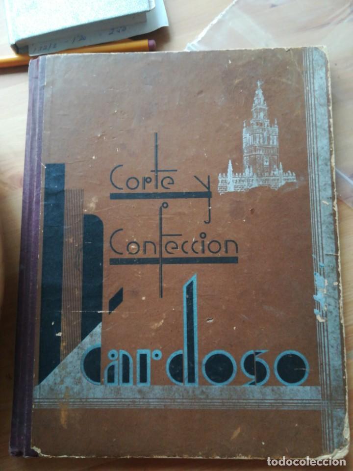 CORTE Y CONFECCION CARDOSO, 1942 (Libros Antiguos, Raros y Curiosos - Ciencias, Manuales y Oficios - Otros)