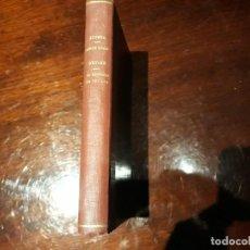 Libros antiguos: AMOR LOCO Y AMOR CUERDO DE JOSE MARIA DE ACOSTA Y EL EMBRUJO DE SEVILLA DE CARLOS REYLES . Lote 136389370