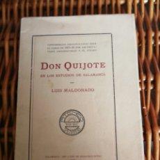 Libros antiguos: DON QUIJOTE EN LOS ESTUDIOS DE SALAMANA POR LUIS MALDONADO AÑO 1915 ATENEO DE SALAMANCA ESPAÑA. Lote 136442854