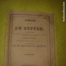 Libros antiguos: OBRAS COMPLETAS DE BUFFON. APÉNDICE. AÑO 1834.. Lote 136447566