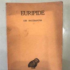Libros antiguos: EURIPIDE LES BACCHANTES. PARÍS 1962. TEXTO EN FRANCÉS Y GRIEGO. . Lote 136513222