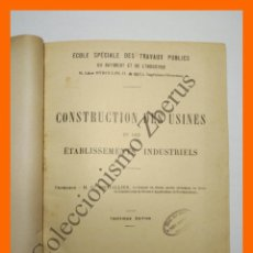 Libros antiguos: CONSTRUCTION DES USINES ET DES ETABLISSEMENTS INDUSTRIELS - M.G. ESPITALLIER. Lote 136675242