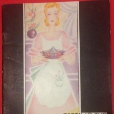 Libros antiguos: COCINA, GETTING THE MOST OUT OF FOODS. SACANDO MAXIMO PROVECHO A LOS ALIMENTOS, PYREX AÑOS 20. Lote 136684922