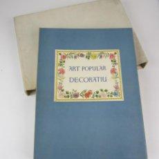 Libros antiguos: ART POPULAR DECORATIU A CATALUNYA, R. VIOLANT SIMORRA, 1948, LES BELLES EDICIONS. 26X34,5CM. Lote 136688674