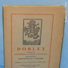 Libros antiguos: POBLET: COLECCION DE CURIOSIDADES, LEYENDAS Y TRADICIONES.- GUITERT Y FONTSERE, JOAQUIN. Lote 136730714