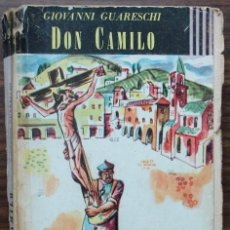 Libros antiguos: DON CAMILO (UN MUNDO PEQUEÑO). GIOVANNI GUARESCHI. 1864. Lote 136734982