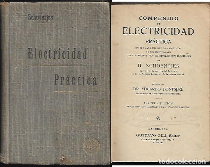 COMPENDIO DE ELECTRICIDAD PRÁCTICA _ AÑO 1924 (Libros Antiguos, Raros y Curiosos - Ciencias, Manuales y Oficios - Otros)