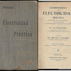 Libros antiguos: COMPENDIO DE ELECTRICIDAD PRÁCTICA _ AÑO 1924. Lote 136773138