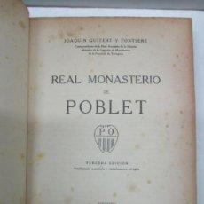 Libros antiguos: REAL MONASTERIO DE POBLET. - GUITERT I FONTSERÉ, JOAQUÍN. 1929.. Lote 123199107
