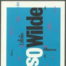 Libros antiguos: OSCAR WILDE : EL ALMA DEL HOMBRE BAJO EL SOCIALISMO Y NOTAS PERIODÍSTICAS. (DIARIO PÚBLICO, 2010). Lote 136869130