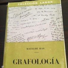 Libros antiguos: GRAFOLOGIA. MATILDE RAS.. Lote 137119058