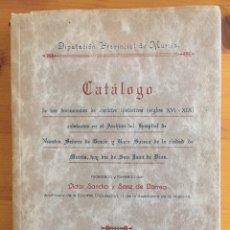 Libros antiguos: MURCIA . ARCHIVOS- CATALOGO DOCUMENTOS SIGLOS XVI- XIX HOSPITAL NUESTRA SRA. DE GRACIA- 1.931. Lote 137107534