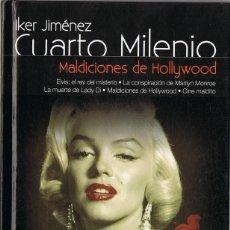 Libros antiguos: CUARTO MILENIO MALDICIONES DE HOLLYWOOD Nº 1 IKER JIMÉNEZ (LIBRO DVD). Lote 137129174