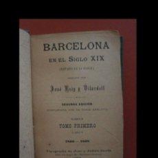 Libros antiguos: BARCELONA EN EL SIGLO XIX (DIETARIO DE LA CIUDAD). JOSE REIG Y VILARDELL. Lote 137129326