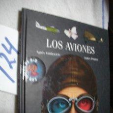 Libros antiguos: LOS AVIONES (CON GAFAS EN 3D). Lote 137162566