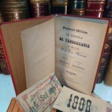 Libros antiguos: LA ESCUELA DE TAUROMAQUIA DE SEVILLA Y EL TOREO MODERNO - PASCUAL MILLÁN -1888 -4 ENTRADAS 1908,1909. Lote 137180434