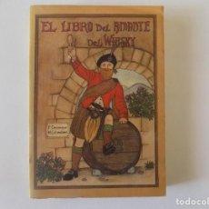 Libros antiguos: LIBRERIA GHOTICA. PIERRE CASAMAYOR. EL LIBRO DEL AMANTE DEL WHISKY. 1985. MUY ILUSTRADO. . Lote 137205682