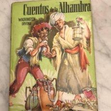Libros antiguos: COLECCION JUVENIL CADETE -19.-CUENTOS DE LA ALHAMBRA-WASHINGTON IRVING(13€). Lote 137213942