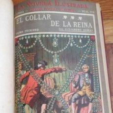 Libros antiguos: EL COLLAR DE LA REINA -ALEJANDRO DUMAS-LA NOVELA ILUSTRADA-1920- COMPLETA CUATRO TOMOS ENCUADERNADOS. Lote 137237566