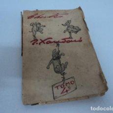 Libros antiguos: LIBRO ANTIGUO CHISTES DE JOAQUIN XAUDARO TOMO 4 ILUSTRADO. Lote 137238346