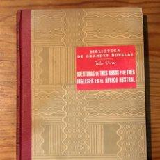 Alte Bücher - BIBLIOT DE GRANDS NOVELS-JULIO VERNE-AVENTURAS DE TRES RUSOS Y DE TRES INGLESES EN EL AFRICA AUSTRAL - 137247858