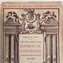 Libros antiguos: VIDA DEL SEGOVIANO RODRIGO DE CONTRERAS. GOBERNADOR DE NICARAGUA. (1920) M. DE LOZOYA. Lote 137304746