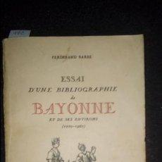 Libros antiguos: BARBE FERDINAND. BIBLIOGRAFÍA DE LIBROS DE BAYONA Y ALREDEDORES. NUEVO. INTONSO. Lote 137328058
