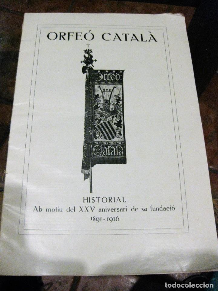 HISTORAL ORFEO CATALÀ , B MOTIU DELXXV ANIVERSARI DE SA FUNDACIÓ 1916 FOTOGRAFIAS HISTORIA (Libros Antiguos, Raros y Curiosos - Historia - Otros)