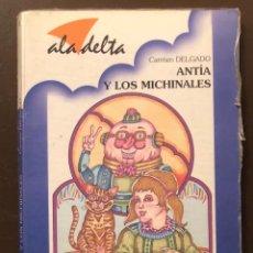 Libros antiguos: ALA DELTA-EDELVIVES-3 CUENTOS--Nº43-ANTIA Y LOS MICHINALES(9€). Lote 137418182