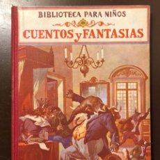 Libros antiguos: BIBLIOTEC PARA NIÑS-3SERIES-7TMOS-CUENTOS Y FANTASIAS-2VOL-1CUENTOS Y FANTASIAS(9€). Lote 137422274