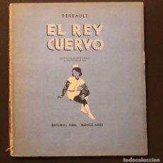 Libros antiguos: CUENTOS-EDITORIAL ABRIL-BUENOS AIRES-2EL REY CUERVO-PERRAULT (7€). Lote 137433206
