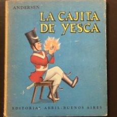 Libros antiguos: CUENTOS-EDITORIAL ABRIL-BUENOS AIRES-4LA CAJITA DE YESCA-ANDERSEN(7€). Lote 137433362