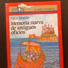 Alte Bücher - EL BARCO DE VAPOR-2Memoria Nueva de antiguos oficios(6€) - 137435546