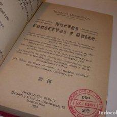 Libros antiguos: LIBRO DE NUEVAS CONSERVAS Y DULCES...AÑO 1925. Lote 137446206