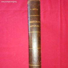 Libros antiguos: TRATADO ELEMENTAL DE HISTORIA NATURAL-CESAR AREVALO.1920.. Lote 137421738