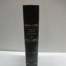 Libros antiguos: ANALES HISTORICOS DE REUS, DESDE SU FUNDACIÓN HASTA NUESTROS DIAS.BOFARULL Y BROCÁ, ANDRÉS DE.1866. Lote 123165778