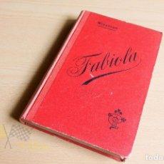Libros antiguos: FABIOLA O LA IGLESIA DE LAS CATACUMBAS - CARDENAL WISEMAN - 1906. Lote 137525846