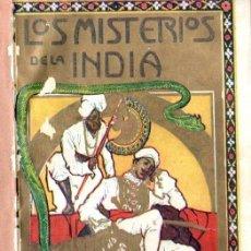 Libros antiguos: EMILIO SALGARI : LOS MISTERIOS DE LA INDIA (MAUCCI, S.F.) TRADUCCIÓN DE CARMEN DE BURGOS. Lote 137534734