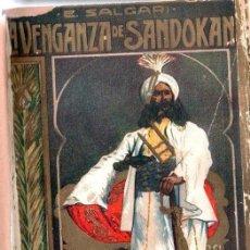 Libros antiguos: EMILIO SALGARI : LA VENGANZA DE SANDOKAN (MAUCCI, S.F.) TRADUCCIÓN DE ALFREDO OPISSO. Lote 137534886