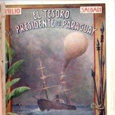 Libros antiguos: EMILIO SALGARI : EL TESORO DEL PRESIDENTE DEL PARAGUAY (MAUCCI, S.F.). Lote 137535014