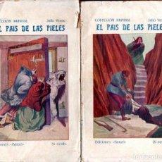 Libros antiguos: JULIO VERNE : EL PAÍS DE LAS PIELES (BAUZÁ, C. 1920). Lote 137539518