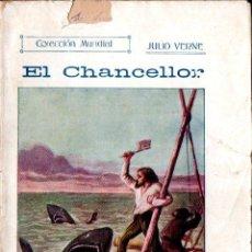 Libros antiguos: JULIO VERNE : EL CHANCELLOR (BAUZÁ, C. 1920). Lote 137539846